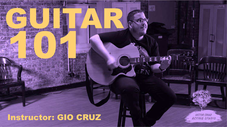 Guitar 101 Beginner Victor Cruz Acting Studio NYC